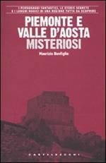 Piemonte e Valle d'Aosta misteriosi