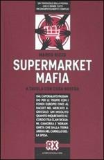 Supermarket mafia. A tavola con Cosa Nostra