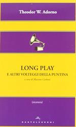 Long play e altri volteggi della puntina