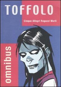 Cinque allegri ragazzi morti - Davide Toffolo - copertina