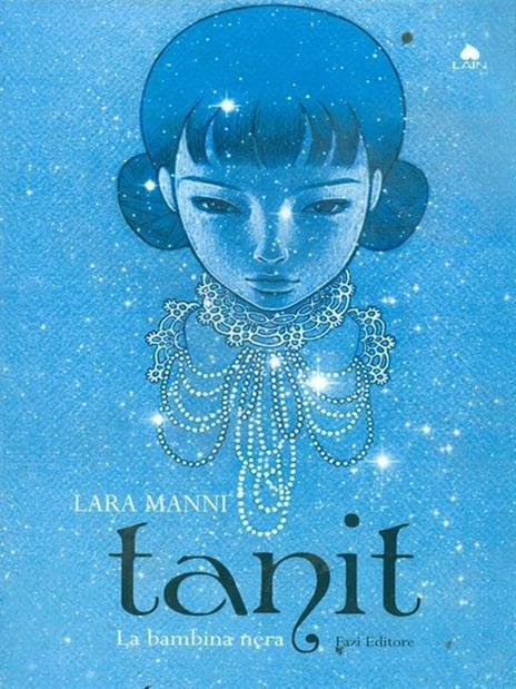 Tanit. La bambina nera - Lara Manni - copertina