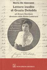 Lettere inedite di Grazia Deledda ad Arturo Giordano direttore della Rivista Letteraria