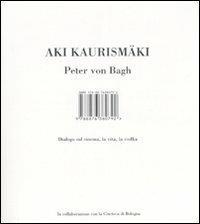 Dialogo sul cinema, la vita, la vodka - Aki Kaurismäki,Peter von Bagh - copertina