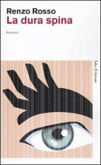 La dura spina - Renzo Rosso - 5