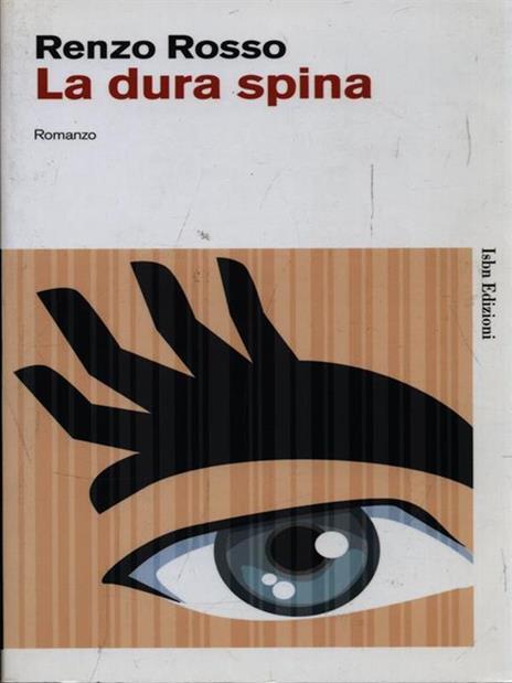 La dura spina - Renzo Rosso - copertina
