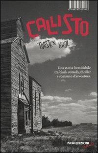 Callisto. Un intrigo americano - Torsten Krol - copertina