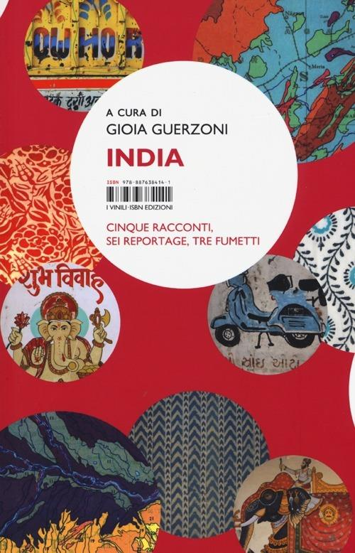 India. Cinque racconti, sei reportage, tre fumetti - copertina
