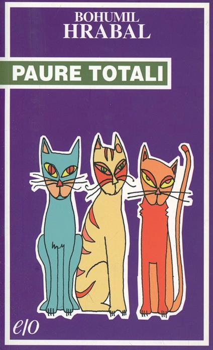 Paure totali - Bohumil Hrabal - copertina