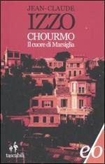 Chourmo. Il cuore di Marsiglia