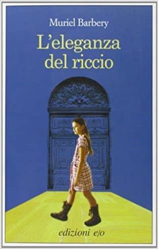 L' eleganza del riccio - Muriel Barbery - 4
