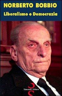 Liberalismo e democrazia - Norberto Bobbio - copertina