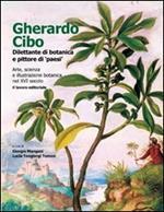 Gherardo Cibo, dilettante di botanica e pittore di «paesi». Arte, scienza e illustrazione botanica nel XVI secolo