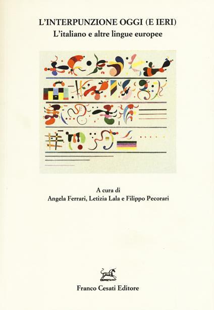 L' interpunzione oggi (e ieri). L'italiano e altre lingue europee - copertina
