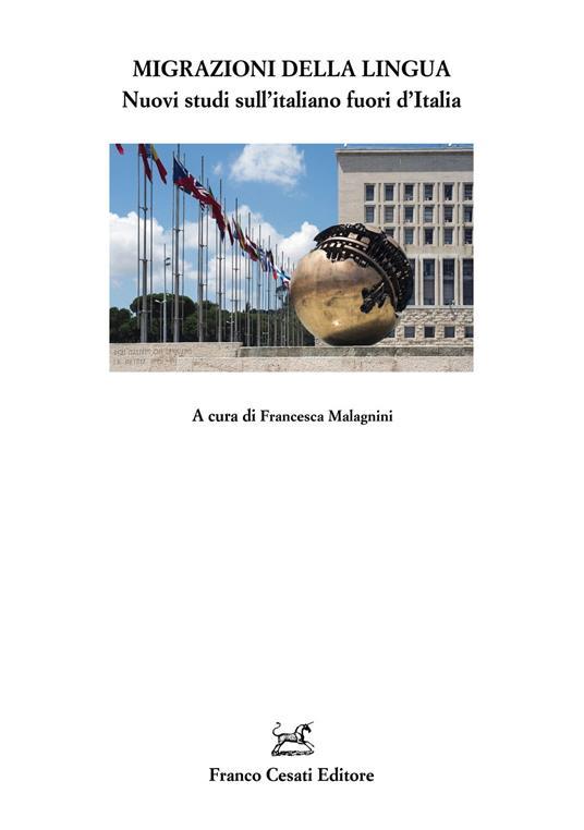 Migrazioni della lingua. Nuovi studi sull'italiano fuori d'Italia - copertina