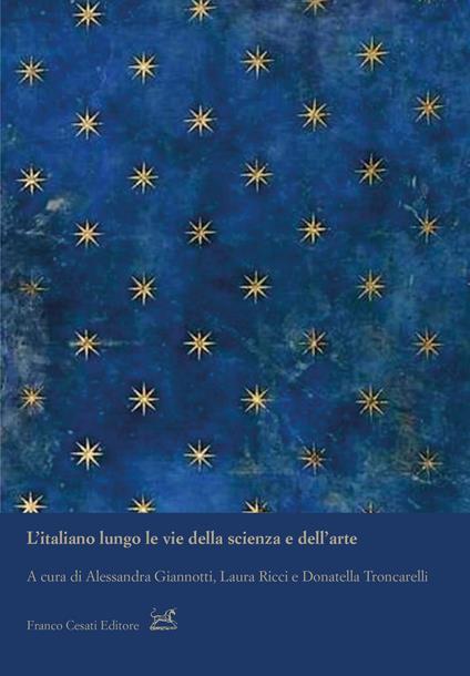 L' italiano lungo le vie della scienza e dell'arte - copertina