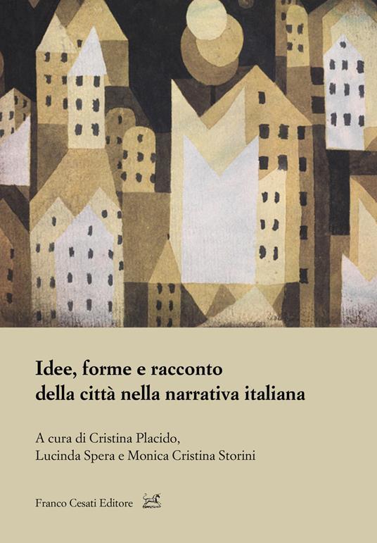 Idee, forme e racconto della città nella narrativa - copertina