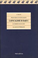 L' apocalisse di Baruc. Il tempio non è più la legge permane