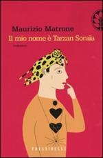 Il mio nome è Tarzan Soraia
