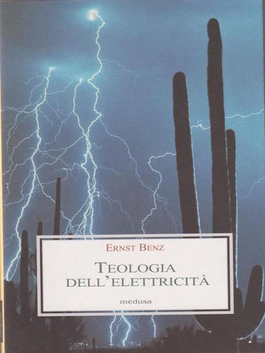 Teologia dell'elettricità - Ernst Benz - copertina