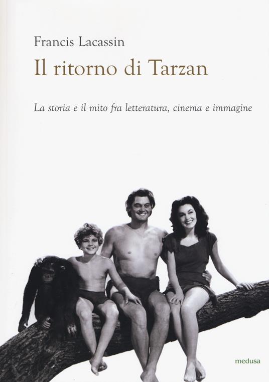 Il ritorno di Tarzan - Francis Lacassin - 5