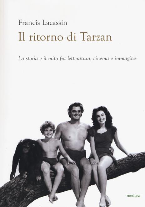 Il ritorno di Tarzan - Francis Lacassin - 2