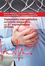 Trattamento interventistico dell'infarto miocardico con ST sopraslivellato (STEMI)