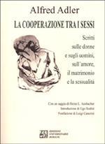 La cooperazione tra i sessi. Scritti sulle donne e sugli uomini, sull'amore, il matrimonio e la sessualità