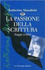 La passione della scrittura. Saggi critici