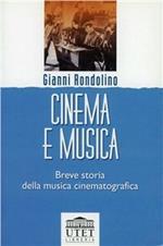 Cinema e musica. Breve storia della musica cinematografica