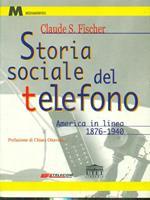 Storia sociale del telefono. America in linea (1876-1940)