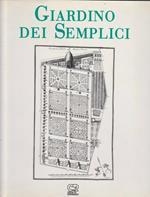 Il giardino dei semplici. L'orto botanico di Pisa dal XVI al XX secolo