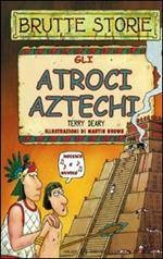 Gli atroci aztechi
