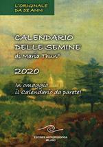 Calendario delle semine 2020. Con calendario da muro
