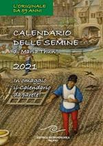 Calendario delle semine 2021. Con Calendario