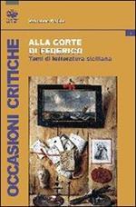 Alla corte di Federico. Studi di letteratura siciliana