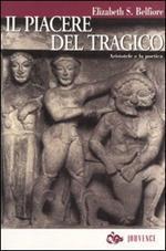Il piacere del tragico. Aristotele e la poetica