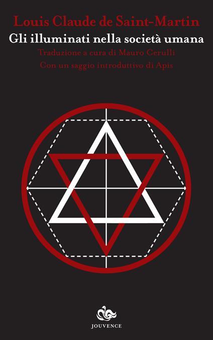 Gli illuminati nella società umana - Louis-Claude de Saint-Martin - copertina