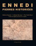 Ennedi, Pierres historiées. 1993-2017: Art rupestre dans le massif de l'Ennedi (Tchad). Ediz. illustrata