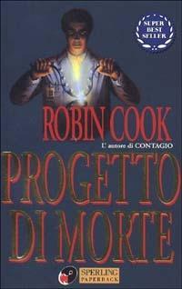 Progetto di morte - Robin Cook - copertina