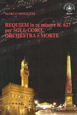 Requiem in re minore K.627 per soli, coro, orchestra e morte