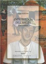 Antropologia dell'amore. Eros e culture