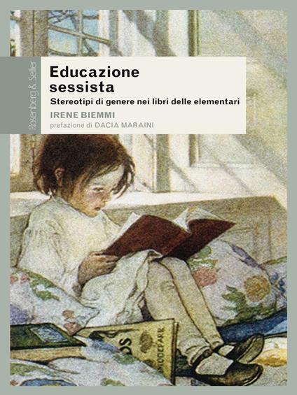 Educazione sessista. Stereotipi di genere nei libri delle elementari - Irene Biemmi - ebook