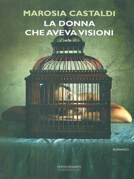 La donna che aveva visioni - Marosia Castaldi - copertina