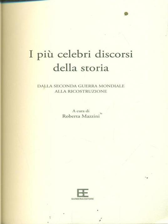 I più celebri discorsi della storia. Vol. 2: Dalla seconda guerra mondiale alla ricostruzione. - 2