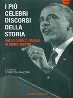 I più celebri discorsi della storia. Vol. 3: Dalla guerra fredda ai giorni nostri.