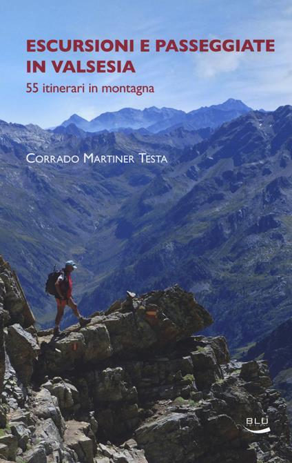 Escursioni e passeggiate in Valsesia - Corrado Martiner Testa - copertina
