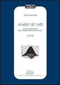 Analisi dei dati. Tecniche multivariate per la ricerca psicologica e sociale - Claudio Barbaranelli - copertina