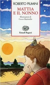 Mattia e il nonno - Roberto Piumini - copertina