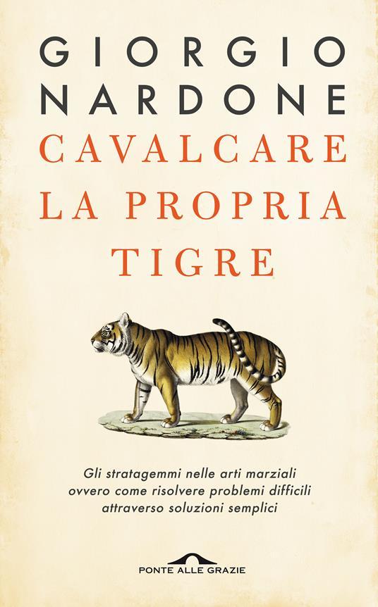 Cavalcare la propria tigre - Giorgio Nardone - copertina