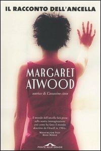 Il racconto dell'ancella - Margaret Atwood - copertina